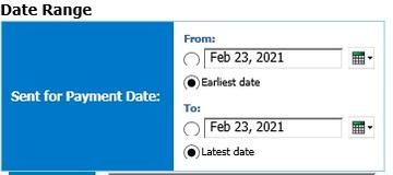 Screen showing Date Range with Sent for Payment from and to dates from with options to select earliest and latest date